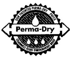 PERMA-DRY OUR PATENTED PERMA-DRY PATCH CHANNELS FLUID THROUGHOUT BRIEF