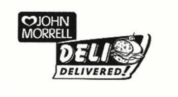 JOHN MORRELL DELI DELIVERED!