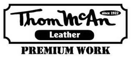 THOM MCAN LEATHER SINCE 1922 PREMIUM WORK