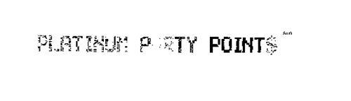 PLATINUM PARTY POINTS