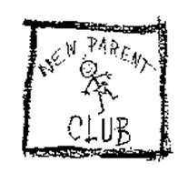 NEW PARENT CLUB