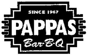 SINCE 1967 PAPPAS BAR-B-Q