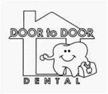 DOOR TO DOOR DENTAL