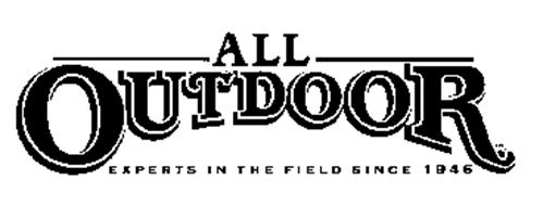 ALL OUTDOOR EXPERTS IN THE FIELD SINCE 1946