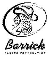 BARRICK GAMING CORPORATION