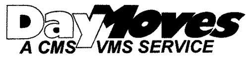 DAYMOVES A CMS VMS SERVICE