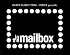 UNITED STATES POSTAL SERVICE PRESENTS IN THE MAILBOX