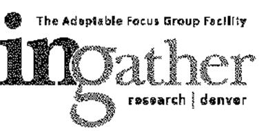 THE ADAPTABLE FOCUSE GROUP FACILITY INGATHER RESEARCH DENVER
