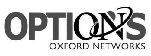 OPTIONS OXFORD NETWORKS