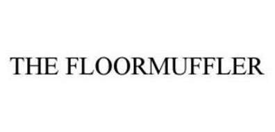 THE FLOOR MUFFLER