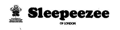 SLEEPEEZEE OF LONDON BY APPOINTMENT TO H.R.H. THE PRINCE OF WALES ROYAL WARRANT OF HIS ROYAL HIGHNESS THE PRINCE OF WALES
