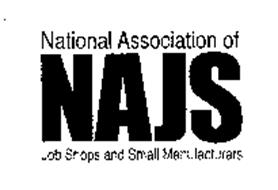 NAJS NATIONAL ASSOCIATION OF JOB SHOPS AND SMALL MANUFACTURERS