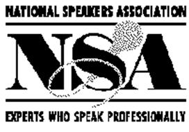 NATIONAL SPEAKERS ASSOCIATION NSA EXPERTS WHO SPEAK PROFESSIONALLY