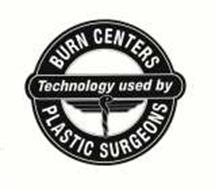 TECHNOLOGY USED BY BURN CENTERS PLASTIC SURGEONS