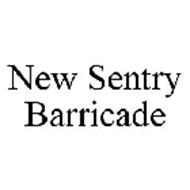 NEW SENTRY BARRICADE