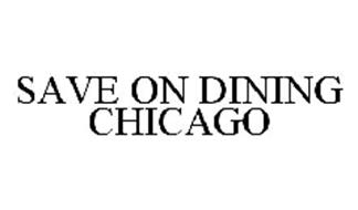 SAVE ON DINING CHICAGO