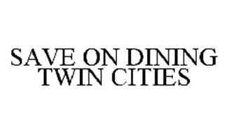 SAVE ON DINING TWIN CITIES