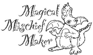 MAGICAL MISCHIEF MAKER
