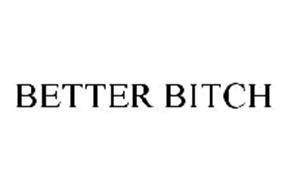 BETTER BITCH