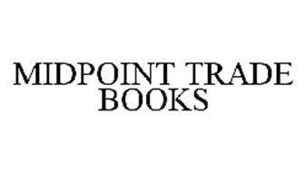 MIDPOINT TRADE BOOKS
