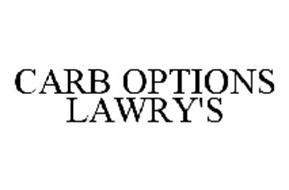 CARB OPTIONS LAWRY'S