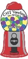 CMT VENDING INCORPORATED EST. 2001