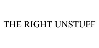THE RIGHT UNSTUFF