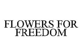 FLOWERS FOR FREEDOM