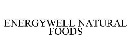 ENERGYWELL NATURAL FOODS
