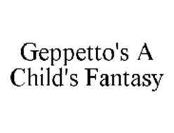GEPPETTO'S A CHILD'S FANTASY