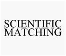 SCIENTIFIC MATCHING