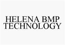 HELENA BMP TECHNOLOGY