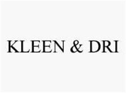 KLEEN & DRI