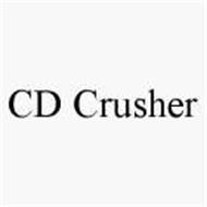 CD CRUSHER