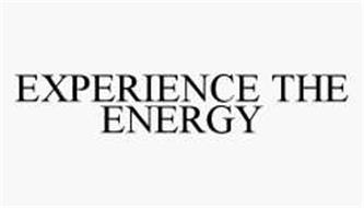 EXPERIENCE THE ENERGY