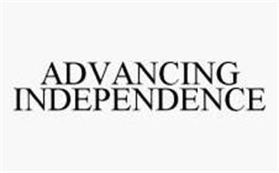 ADVANCING INDEPENDENCE