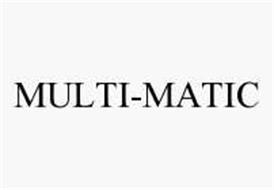 MULTI-MATIC