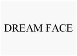 DREAM FACE