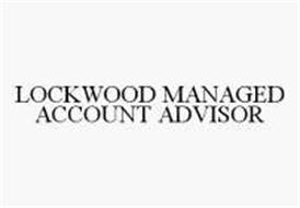 LOCKWOOD MANAGED ACCOUNT ADVISOR