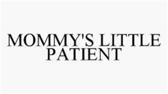 MOMMY'S LITTLE PATIENT