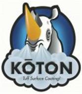 KOTON TUFF SURFACE COATING!