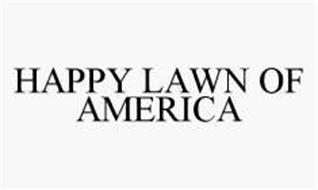HAPPY LAWN OF AMERICA