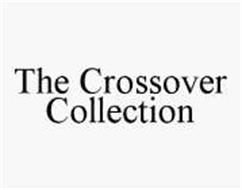 THE CROSSOVER COLLECTION