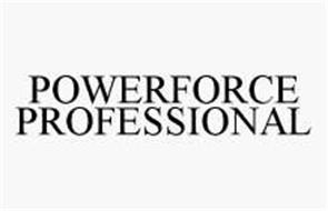 POWERFORCE PROFESSIONAL