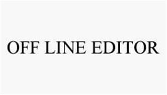 OFF LINE EDITOR