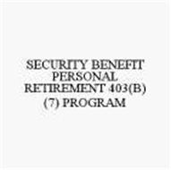 SECURITY BENEFIT PERSONAL RETIREMENT 403(B) (7) PROGRAM
