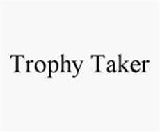 TROPHY TAKER