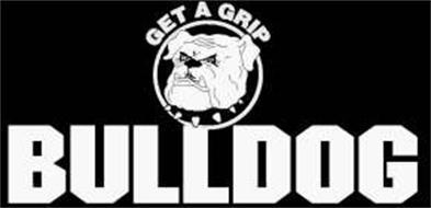 GET A GRIP BULLDOG