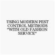 USING MODERN PEST CONTROL METHODS