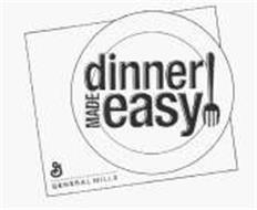 DINNER MADE EASY G GENERAL MILLS